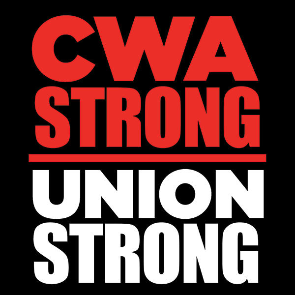 Thanks For Being Cwa Strong Communications Workers Of