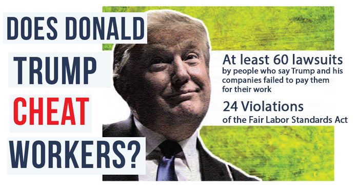 Does Trump Cheat Workers?