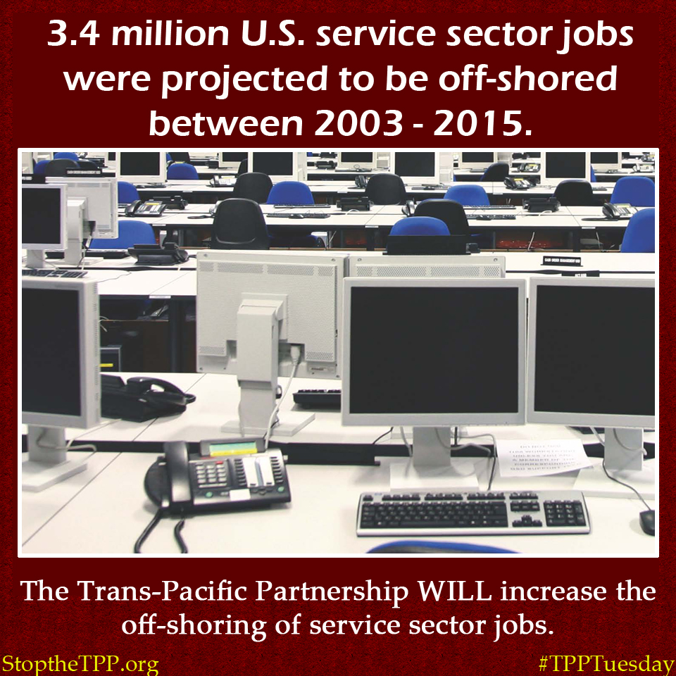 The TPP will increase the offshoring of service-sector jobs.