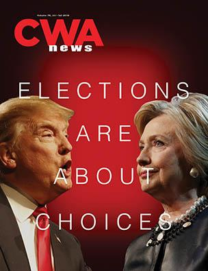 CWA News: Elections Are About Choices