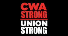 CWA Strong - Union Strong